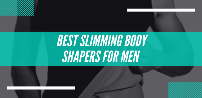 Best Slimming Body Shapers For Men