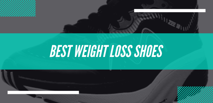 Best Weight Loss Shoes For Getting Toned Up